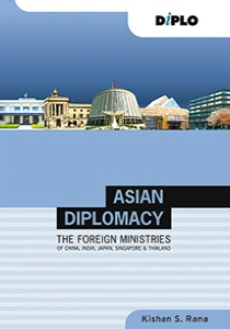 Asian Diplomacy: The Foreign Ministries of China, India, Japan, Singapore and Thailand